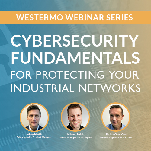 Westermo Cybersecurity Webinar Series.
