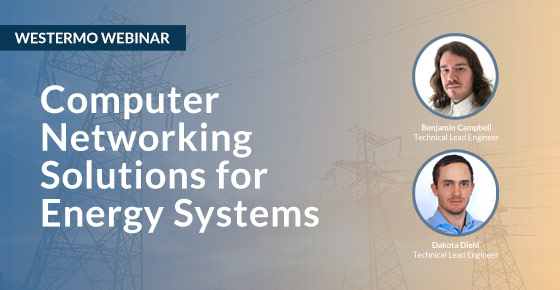 Networking solutions for Energy systems webinar by Westermo.